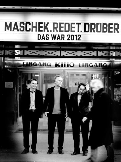 maschek.redet.drüber: Das war 2012 (Foto: Ingo Pertramer)